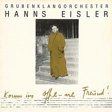 Hanns Eisler: Komm ins offe-ne Freund!