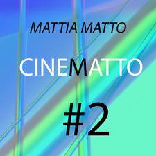 Cinematto #2