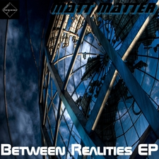 Between Realities - EP