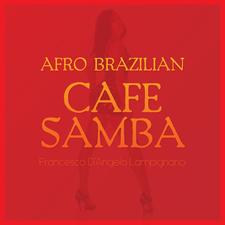 Afro Brazilian: Cafe Samba