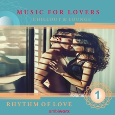 Rhythm of Love: Music for Lovers, Vol.1