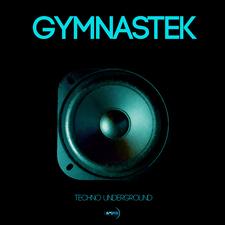 Gymnastek Techno Underground