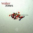 Walter Jones - Gris Gris