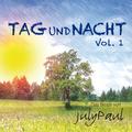 July Paul - Tag und Nacht: Das Beste von July Paul, Vol. 1