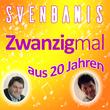 Sven Banis - Zwanzigmal aus 20 Jahren