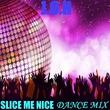 J.o.h - Slice Me Nice