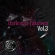 Various Artists - Darkness Takeover, Vol. 3