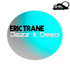 Jazz It Deep EP