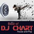 DJ-Chart - Best of DJ Chart: House a