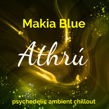Athrú: Psychedelic Ambient Chillout