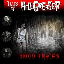 Tales of Hellgreaser - Blood Traces