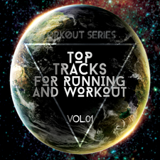Workout Series: Top Tracks for Running and Workout, Vol. 01
