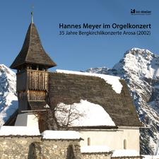 Hannes Meyer im Orgelkonzert - 35 Jahre Bergkirchlikonzerte Arosa (2002)