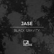 Jase - Black Gravity