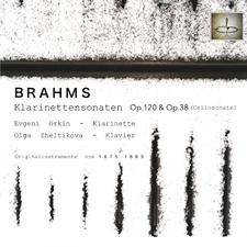 Brahms: Klarinettensonaten, Op.120 und Op.38: Gespielt auf historischen Instrumenten