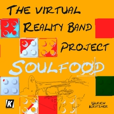 The Virtual Reality Band Project: Soulfood