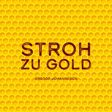 Stroh zu Gold