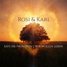Save Me from Pain / Wir wollen Leben