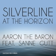 Aaron the Baron feat. San - Silverline at the Horizon