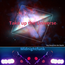 Take up the Universe