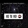 darioM feat. Maria Ruggiero - No tu no