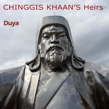 Chinggis Khaan's Heirs