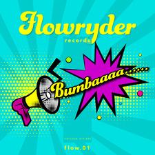 Bumbaaaaa... Flow. 01