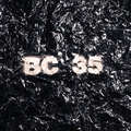 BC35 - The 35 Year Anniversary of BC Studio