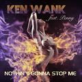 Ken Wank feat. Penny - Nothin's Gonna Stop Me