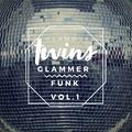 Glammer Twins - Glammer Funk, Vol. 1