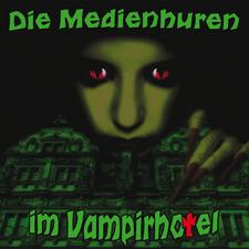 Die Medienhuren im Vampirhotel