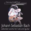 Hans-Jürgen Gerung - Johann Sebastian Bach (Ausgewählte Werke für Laute und Gitarre)