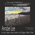 Hans-Jürgen Gerung - Annabel Lee (Musik über ein Gedicht von E. A. Poe)