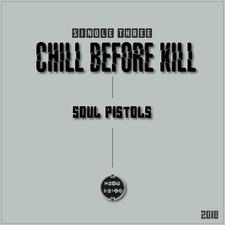 Chill Before Kill