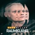 Renè Miller - Raumklang