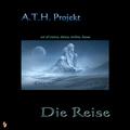 A.T.H.Projekt - Die Reise