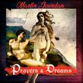 Martin Jourdan - Prayers and Dreams