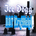 Ice Dogg - Death of Trap (Cry 4 Help)