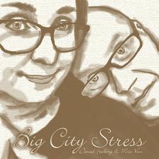 Big City Stress