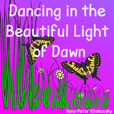 Dancing in the Beautiful Light of Dawn