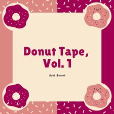 Donut Tape, Vol. 1