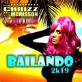 Chrizz Morisson & Timi Kullai - Bailando 2k19