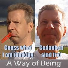 Guess What I Am Thinking / Gedanken sind frei