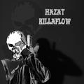 Hazat - Killaflow