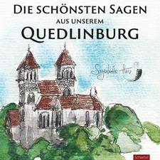 Die schönsten Sagen aus unserem Quedlinburg