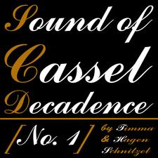 Sound of Cassel Decadence