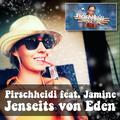Pirschheidi feat. Jamine - Jenseits von Eden (Deep Fox Version)