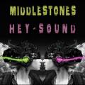 Middlestones - Hey Sound