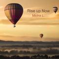 Micha L. - Rise up Now (Radio Edit)