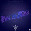 BrainMusic - You Are Mine